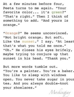 Mockingjay quote Peeta and Katniss love this! I cried when I read this!