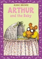 Arthur and the Baby: A Classic Arthur Adventure: Marc Brown: ☆ Expecting Baby, Book Lists, Childrens Books, New Baby Products, Author, Adventure, Brown, Classic, Fun