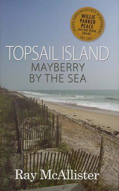 If you love Topsail Island, this book is a must-read!