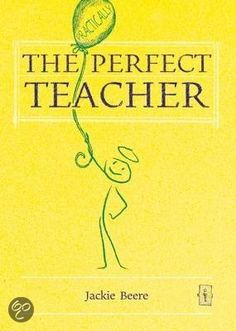 The practically perfect teacher