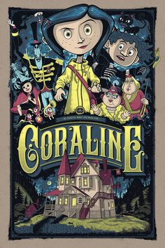 Coraline by Graham Erwin - Home of the Alternative Movie Poster -AMP- An advertisement film Iconic Movie Posters, Movie Poster Art, Poster Wall, Poster Prints, Disney Movie Posters, Cartoon Posters, Horror Movie Posters, Poster Series, Cartoons
