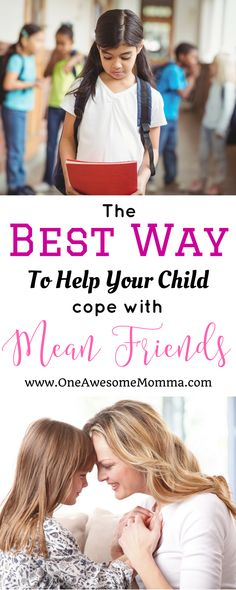 As a parent, one of our worries is when someone is mean to your child. Learn the best way to help your child deal with mean friends. | how to deal with mean friends | how to deal with mean people | how to deal with mean girls at school | how to deal with mean girls tips | life lessons for kids | advice for kids | mean kids how to deal | mean kids | how to deal with bullies | how to deal with bullies kids | dealing with bullies | dealing with bullying | parenting girls | girl mom problems