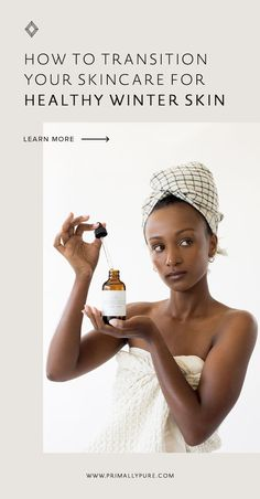 To keep skin glowing and hydrated, here are a few tips to help transition your winter skincare routine for healthy skin, all season long.   Primally Pure Skincare Facial Steaming, Flaky Skin, Beauty Cream, Clean Living, Dry Brushing, Beauty Tricks, Skincare Routine, Organic Beauty, Glowing Skin