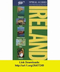 AAA Spiral Ireland (AAA Spiral Guides Ireland) (9781595081810) Christopher Somerville , ISBN-10: 159508181X  , ISBN-13: 978-1595081810 ,  , tutorials , pdf , ebook , torrent , downloads , rapidshare , filesonic , hotfile , megaupload , fileserve