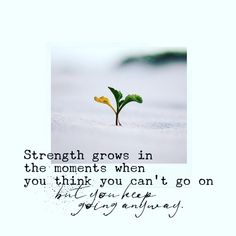 Strength grows in the moments when you think you can't go on, but you keep going anyway ❤️ ✊Stay Strong 💜Stay Positive 😷Stay Healthy . . . . #staypositive #stayhome #stayhealthy #staystrong #loveislove #peaceandlove Marketing Training, Staying Positive, Keep Going, Stay Strong, How To Stay Healthy, Peace And Love, Thinking Of You, Strength, Positivity