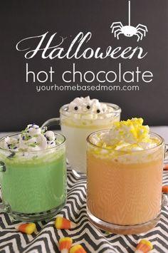 ... Hot Chocolate 2).Monster Hot Chocolate 3).Candy Corn Hot Chocolate