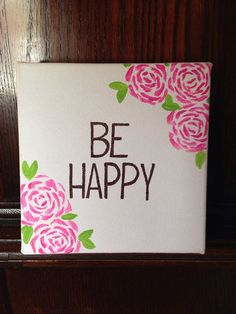 BE HAPPY / canvas quote / canvas painting / HappyPlaque / hand-painted / 6x6 inches / canvas / home decor on Etsy, $20.00