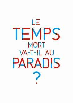 Le temps mort va-t-il au Paradis ? Witty Quotes, Work Quotes, Quotes Quotes, Albert Camus, Take A Smile, Heaven And Hell, Paradis, Pretty Words, Some Words