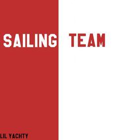 Lil Yachty Sailing Team by dareklandrum