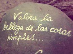 """Nuestro lema: """"Valora la belleza de las cosas simples"""" Walt Whitman"""