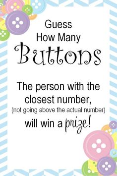 ACTUAL - cute as a button, guess how many buttons sign for shower game - my creation, feel free to use