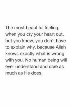 The most beautiful feeling Allah Quotes, Muslim Quotes, Religious Quotes, Arabic Quotes, Me Quotes, Islamic Qoutes, Holy Quotes, Islamic Phrases, Wisdom Quotes