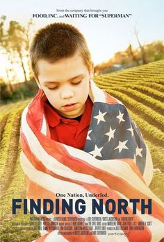 """Finding North, A documentary about Hunger in America.   Also: read Michael Harrington's """"The Other America: Poverty in the United States"""" - how much has changed since 1964?"""