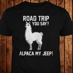 Wrangler Accessories, Jeep Accessories, Jeep Tshirts, Funny Shirts, Cool T Shirts, Jeep 4x4, Jeep Grand Cherokee, Jeep Life, My Ride