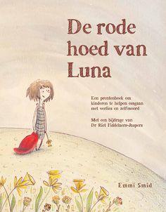 De rode hoed van Luna - E. Smid, over een meisje dat een jaar tevoren haar moeder verloor door zelfdoding.