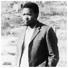 EMTEE - Ghetto Hero lyrics