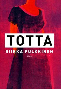 Riikka Pulkkinen - Totta