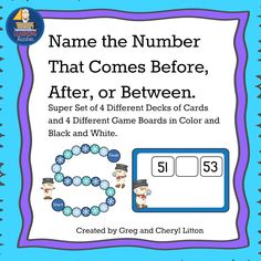 This packet includes 4 decks of cards and 4 game boards.  Students will practice naming the number that comes before, after, or between given numbers. Great for counting and cardinality.