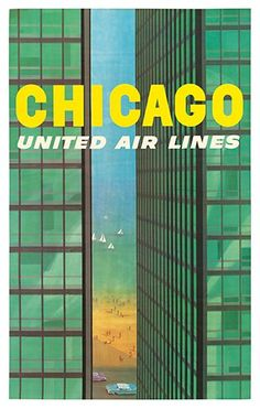Chicago travel poster  Source: Vintage Advertising and Poster Art