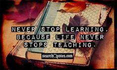 Life Never Stops Teaching - http://www.quotesaboutcheating.com/life-never-stops-teaching/
