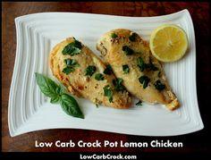 LowCarbCrock.com: Low Carb Crock Pot Lemon Chicken (from frozen chicken breasts)