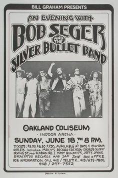 Bob Seger and The Silver Bullet Band Oakland