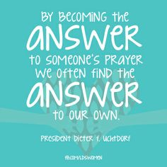 Become the answer - find the answer. #mormon #lds #uchtdorf #quotes