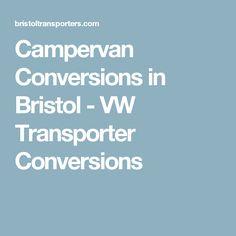 Campervan Conversions in Bristol - VW Transporter Conversions