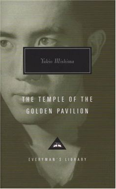 The Temple of the Golden Pavilion, by Yukio Mishima. He is one of my favorite Japanese authors and a man surrounded by controversy, especially within his native Japan. This book is one of his more famous works. The protagonist of the story is Mizoguchi, an arsonist and Buddhist acolyte who shocked the nation by burning down one of Japan's most prized cultural assets. *FINISHED*