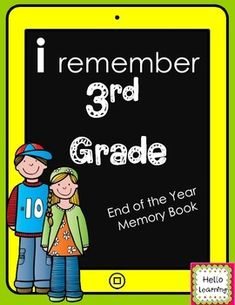 3rd Grade Memory Book- End of Year Reflections- 25 page technology themed memory book $