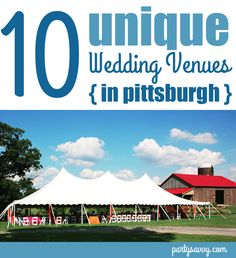 10 Unique Wedding Venues in Pittsburgh #burghweddings