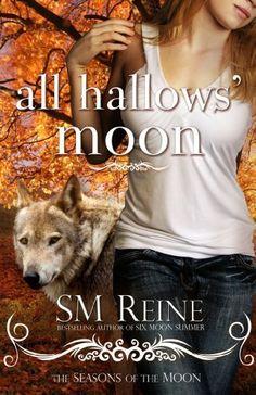 All Hallows' Moon (Seasons of the Moon) by SM Reine, http://www.amazon.com/gp/product/B005LHMVRC/ref=cm_sw_r_pi_alp_1gBNpb18WZB1R