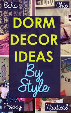 Make matching your personality to your dorm is with this Dorm Decorating Ideas BY STYLE