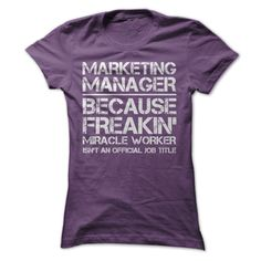 Marketing Manager T-Shirts, Hoodies, Sweaters