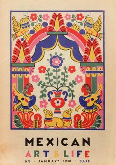 I'm not sure there is more I love than colorful Mexican artwork - 1938