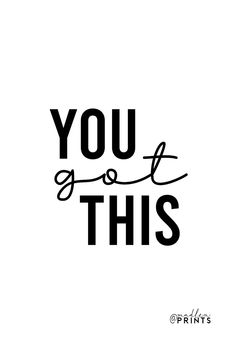 You Got This print is a high quality instantly downloadable printable wall art. Decor your home, nursery or office in an affordable way! Print it and frame it - it's really that easy! #yougot this #motivationalprint #inspirationalquote Printable Quotes, Printable Wall Art, Quote Prints, Wall Art Prints, Art Quotes, Inspirational Quotes, Motivational Posters, Frame It, Art Decor