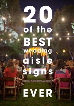 The best sayings and display ideas for wedding aisle signs!