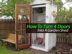 I love this idea! Recycle old doors by turning them into a super cute garden shed to store tools in your backyard.