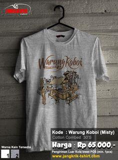 "READY STOCK ""Kaos Warung Koboi"" | cotton combed 30s | putih dan abu-abu misty | S, M, L, XL | IDR 65.000 | Melayani pengiriman ke seluruh Indonesia | Info pemesanan : SMS : 0877.3862.6309 | BBM : 52820605"