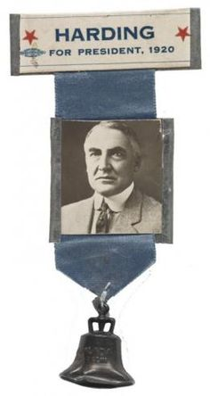 1920 ELECTION - A Warren Harding campaign ribbon with bell.