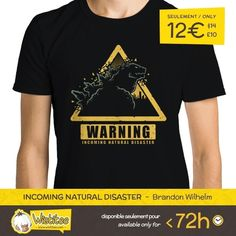 "(EN) ""Incoming Natural Disaster"" designed by the astounding Brandon Wilhelm is our NEW T-SHIRT. Available 72 hours order yours today for only 12/$14/10 on WWW.WISTITEE.COM (FR) ""Incoming Natural Disaster"" créé par l'incroyable Brandon Wilhelm est notre NOUVEAU T-SHIRT. Disponible 72 heures réservez-le dès maintenant pour seulement 12 sur WWW.WISTITEE.COM  #Godzilla #monstre #monster #warning #attention #danger #CatastropheNaturelle #NaturalDisaster #BrandonWilhelm #wistitee #design #tshirt…"