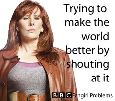 Donna's the best. Nuff' said. Tenth Doctor, Doctor Who, Geeks, Catherine Tate, Fangirl Problems, Donna Noble, Out Of Touch, Hello Sweetie, Don't Blink