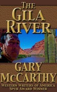 The Gila River by Gary McCarthy