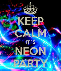 Party time neon new Ideas Glow In Dark Party, Glow Party, Disco Party, Neon Birthday, 13th Birthday Parties, Birthday Ideas, 10th Birthday, Birthday Celebration, Bolo Neon