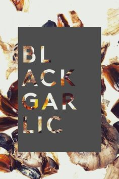 """I'm intrigued by the heading """"black garlic"""" but also this cool cutout block type thing! It would be awesome to experiment with something like this in photoshop (Josh, looking at you here. Book Design, Cover Design, Layout Design, Design Art, Print Design, Web Design, Cut Out Design, Design Digital, Plakat Design"""