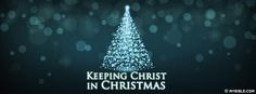 Keeping Christ in Christmas - Facebook Cover Photo
