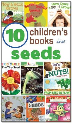 10 books about seeds for kids, including non-fiction and fiction selections for kids from toddlers through early elementary age. These are great books to read for a unit on seeds! || Gift of Curiosity