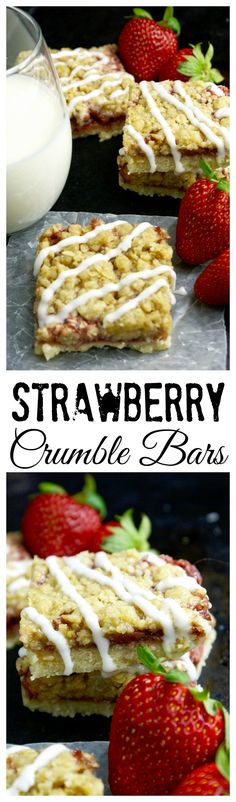 These Strawberry Crumble Bars have a buttery crust, sweet filling and perfect crumb topping.