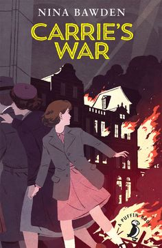 """Carrie's War""  by Nina Bawden. Illustration by Patrick Leger"