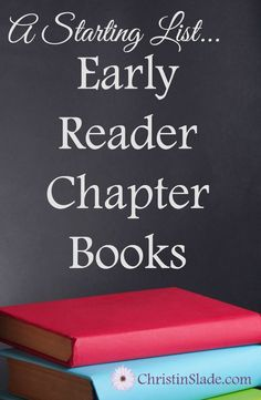 Looking for a list of early reader chapter books? Here's one to get you started!